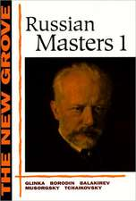 Russian Masters 1:  Glinka, Borodin, Balakirev, Musorgsky, Tchaikovsky