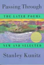 Passing Through – The Later Poems – New & Selected