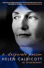 A Desperate Passion – An Autobiography (Paper)