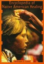 Encyclopedia of Native American Healing