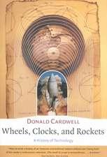 Wheels, Clocks, and Rockets