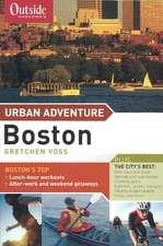 Outside Magazine′s  Urban Adventure – Boston