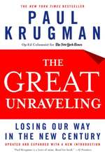 The Great Unraveling – Losing Our Way in the New Century