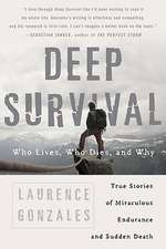 Deep Survival – Who Lives, Who Dies and Why