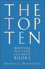 The Top Ten – Writers Pick Their Favorite Books