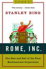 Rome Inc – The Rise and Fall of the First Multinational Corporation