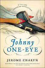 Johnny One–Eye – A Tale of the American Revolution