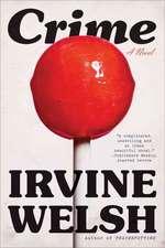 Crime – A Novel