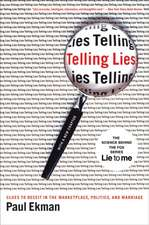 Telling Lies – Clues to Deceit in the Marketplace, Politics and Marriage 3e