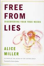 Free From Lies – Discovering Your True Needs