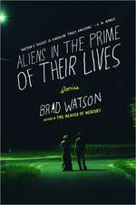 Aliens in the Prime of Their Lives – Stories