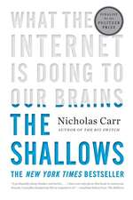 The Shallows – What the Internet Is Doing to Our Brains