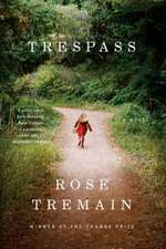 Trespass – A Novel