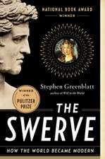 The Swerve – How the World Became Modern