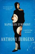 Napoleon Symphony – A Novel in Four Movements
