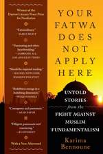 Your Fatwa Does Not Apply Here – Untold Stories from the Fight Against Muslim Fundamentalism