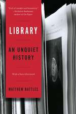 Library – An Unquiet History