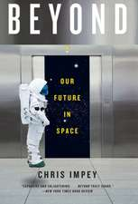 Beyond – Our Future in Space
