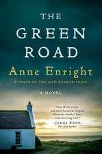 The Green Road – A Novel