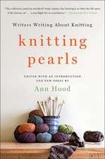 Knitting Pearls – Writers Writing About Knitting