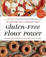 Gluten–Free Flour Power – Bringing Your Favorite Foods Back to the Table