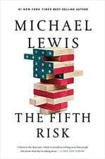 The Fifth Risk – Undoing Democracy