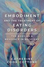 Embodiment and the Treatment of Eating Disorders – The Body as a Resource in Recovery