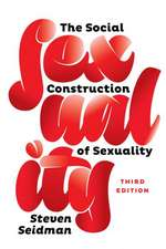The Social Construction of Sexuality 3e