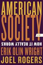American Society – How It Really Works 2e