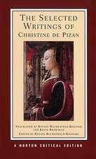 The Selected Writings of Christine De Pizan (NCE)