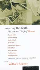 Inventing the Truth: The Art and Craft of Memoir