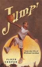 Jump!:  From the Life of Michael Jordan