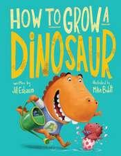 How to Grow a Dinosaur