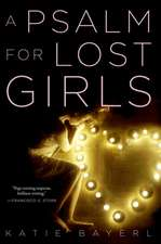 A Psalm for Lost Girls