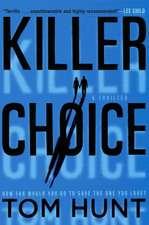 Killer Choice: A Thriller