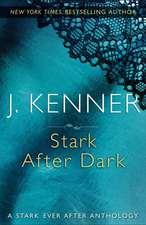 Stark After Dark:  A Stark Ever After Anthology