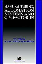 Manufacturing, Automation Systems and CIM Factories