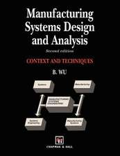 Manufacturing Systems Design and Analysis