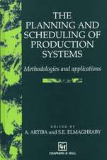 The Planning and Scheduling of Production Systems: Methodologies and applications