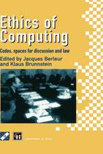 Ethics of Computing: Codes, spaces for discussion and law