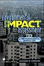 Environmental Impact Assessment: A Methodological Approach