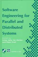 Software Engineering for Parallel and Distributed Systems