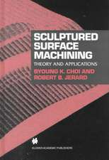 Sculptured Surface Machining: Theory and applications