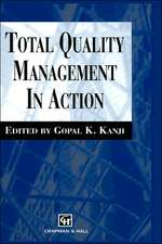 Total Quality Management in Action