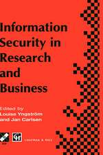 Information Security in Research and Business: Proceedings of the IFIP TC11 13th international conference on Information Security (SEC '97): 14–16 May 1997, Copenhagen, Denmark