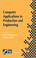 Computer Applications in Production and Engineering: IFIP TC5 International Conference on Computer Applications in Production and Engineering (CAPE '97) 5–7 November 1997, Detroit, Michigan, USA