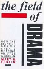 The Field of Drama
