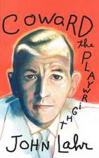 Coward, the Playwright:  Round Heads & Pointed Heads; Fear & Misery of the Third Reich; Senora Carrar's Rifles; Trial of Lucullus; Dansen; How
