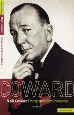 Noel Coward Pomp and Circumstance