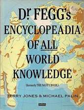 Jones, T: Dr. Fegg's Encyclopaedia of All World Knowledge